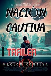 Trailer NACION CAUTIVA