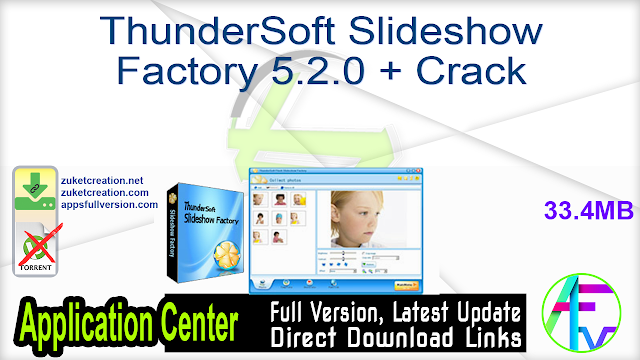 ThunderSoft Slideshow Factory 5.2.0 + Crack