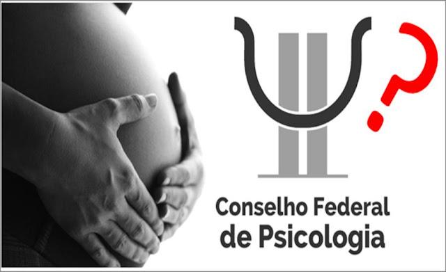 Aborto: ciência e estranhas convicções - Uma crítica ao ativismo ideológico na Psicologia
