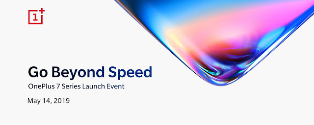 OnePlus 7 Series to launch on May 14, pricing tipped
