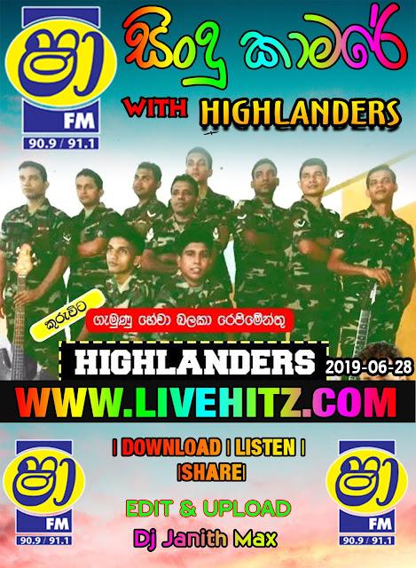 SHAA FM SINDU KAMARE WITH HIGHLANDERS 2019-06-28