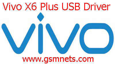 Vivo X6 Plus USB Driver Download