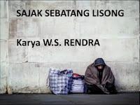 Puisi Sajak Sebatang Lisong - Ws Rendra