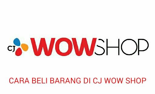 Cara Beli Barang Di CJ Wow Shop