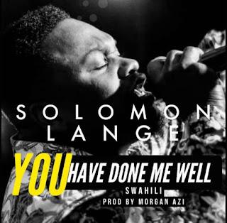 Solomon Lange, Done Me Well