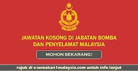 Kekosongan Jawatan Di Jabatan Bomba & Penyelamat Malaysia - Kelayakan PMR/PT3 Boleh Mohon!