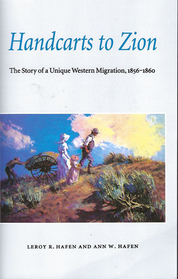 Epic journey by handcarts to Utah (Source: L. Hafen and A. Hafen)