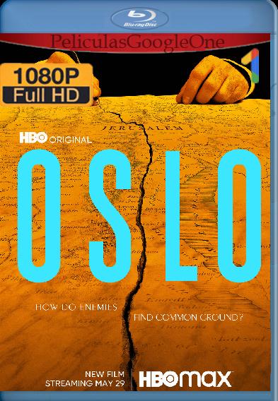 Oslo (2021) [HBO WEB-DL 1080p] [Latino-Ingles] [Google Drive]