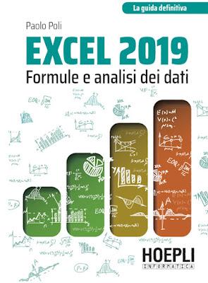 Excel 2019: formule e analisi dei dati - Paolo Poli