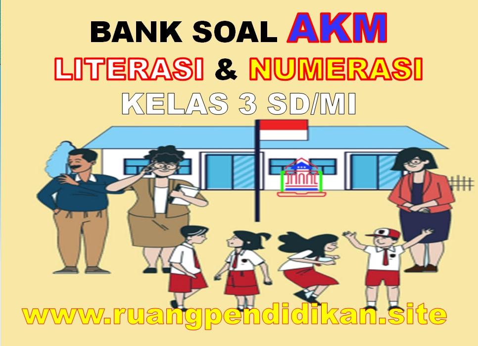 Contoh Soal AKM Literasi dan Numerasi Level 2
