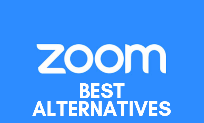 Fed Up with Zoom: Do Try These Alternatives to Zoom