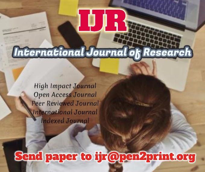International Journal of Research (IJR)