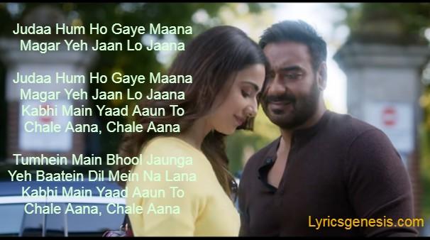 Chale Aana Lyrics - De De Pyar De Songs Lyrics | Ajay Devgan, Tabu, Rakul | Armaan Malik