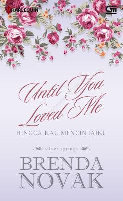 Hingga Kau Mencintaiku (Silver Springs: Until You Loved Me) by Brenda Novak Pdf