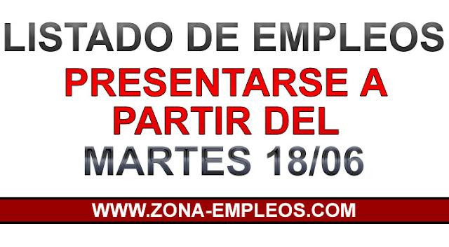 EMPLEOS PARA PRESENTARSE A PARTIR DEL 18/06