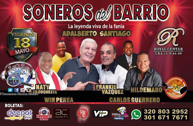 ►  SONEROS DEL BARRIO: Adalberto Santiago, Frankie Vasquez, Naty y su Orq, Hildemaro, Win Perea y Carlos Guerrero en Concierto