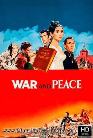 Guerra Y Paz [1080p] [Castellano-Ingles] [MEGA]