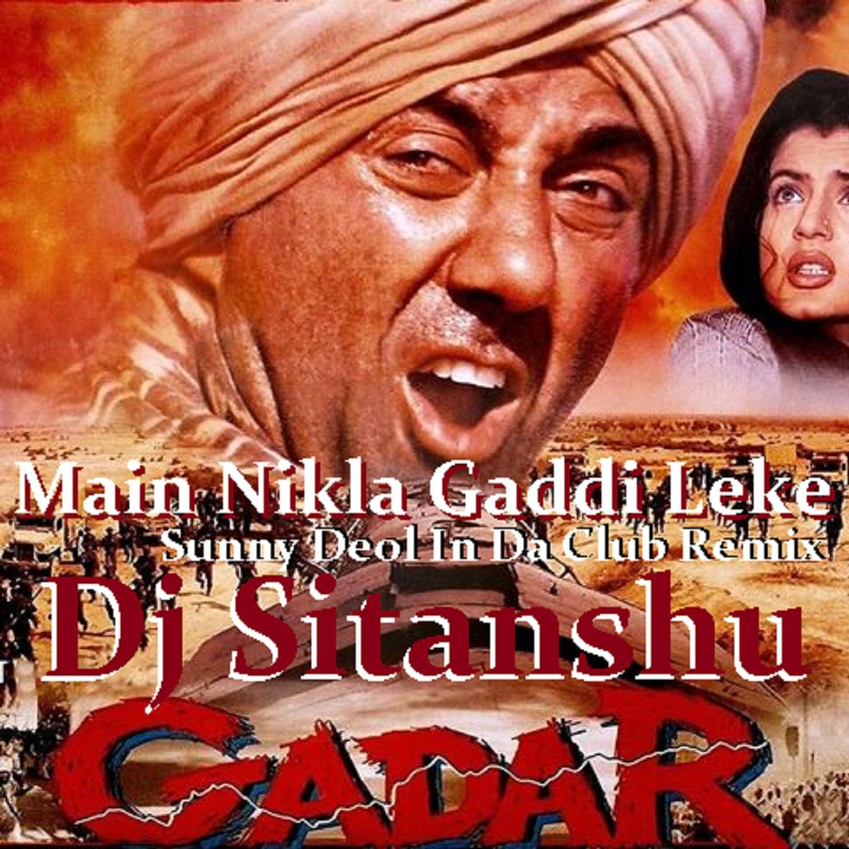 Download Sakhiyan: Main Nikla Gaddi Leke