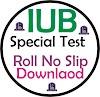 The Islamia University of Bahawalpur IUB  1st Entry Test Roll Number Slip Upload
