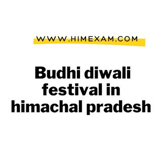 Budhi diwali festival in himachal pradesh