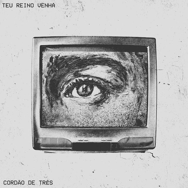 """""""Teu Reino Venha"""", de Pedro Valença single do Cordão de Três"""