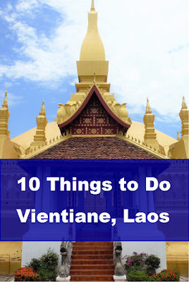 10 things to do in vientiane laos