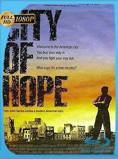 City of Hope (1992) HD [1080p] Latino [GoogleDrive] PGD