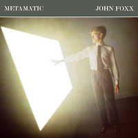 john foxx synthpop metamatic 1980 new wave