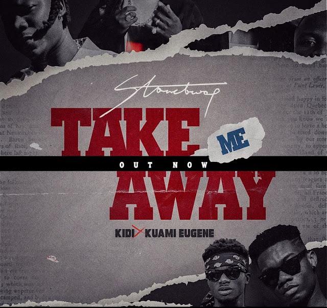 Stonebwoy Ft KiDi & Kuami Eugene – Take Me Away (Mp3 Download)