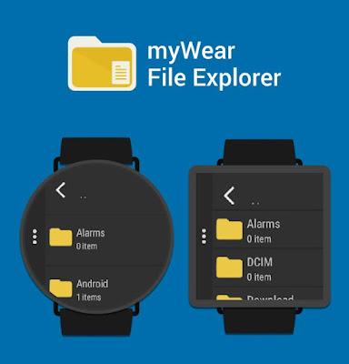 تنزيل  برنامج myWear File Explorer 1.4 - إدارة الملفات والمجلدات  Smart Watch لنظام الاندرويد