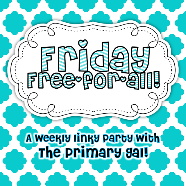 http://theprimarygal.blogspot.com/2014/03/friday-free-for-all_14.html?m=1