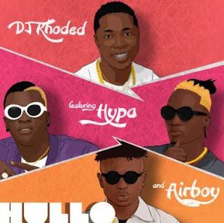 "DJ Khoded – ""Hullo"" ft. Hypa, Airboy"
