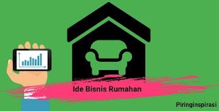 Bisnis Rumahan Modal Minim Mudah Dilakukan Dari Rumah