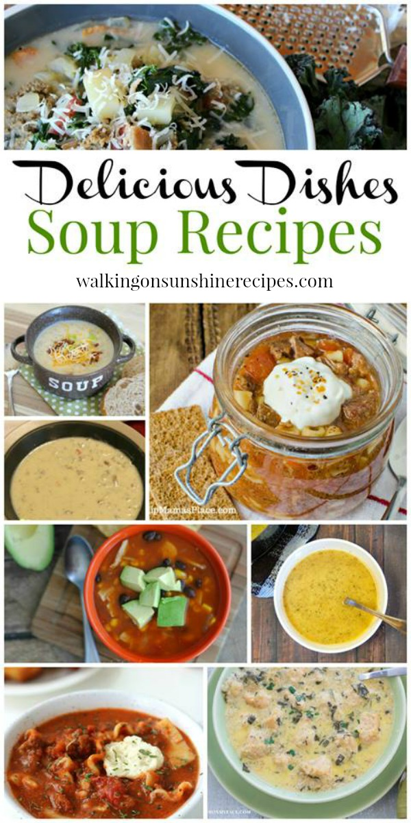 Amazing Soup Recipes perfect for cold weather featured on Walking on Sunshine.