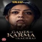 Games Of Karma (Kachra) UllU Series Watch Online Movies