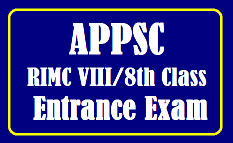 APPSC RIMC Entrance Exam for VIII/8th Class /2019/08/APPSC-RIMC-Entrance-Exam-for-VIII-8th-Class.html
