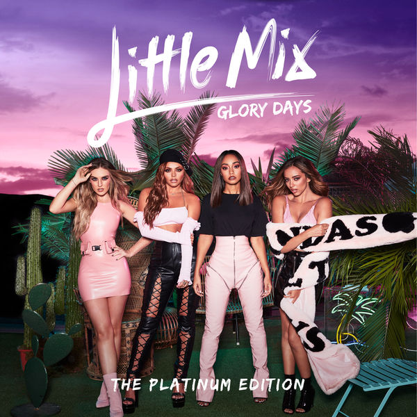 Little Mix - Glory Days: The Platinum Edition Cover
