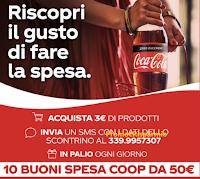 """Concorso """"Vinci con Coca-Cola e Coop"""" : in palio 140 buoni spesa da 50 euro ( 10 al giorno)"""