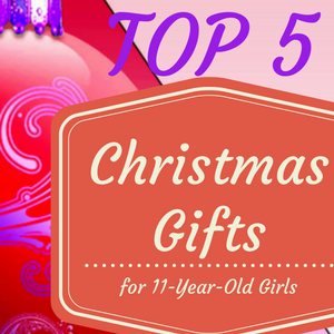 christmas gifts for 11 year old girls - Christmas Presents For 11 Year Olds