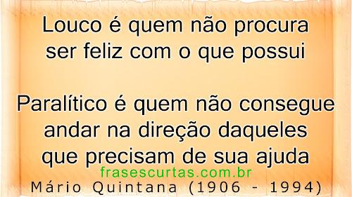 frases do Poeta, Escritor Brasileiro Mário de Miranda Quintana