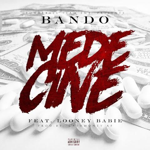 New Music: Bando (@BandoPBT_) (Feat. Looney Babie) - Medecine