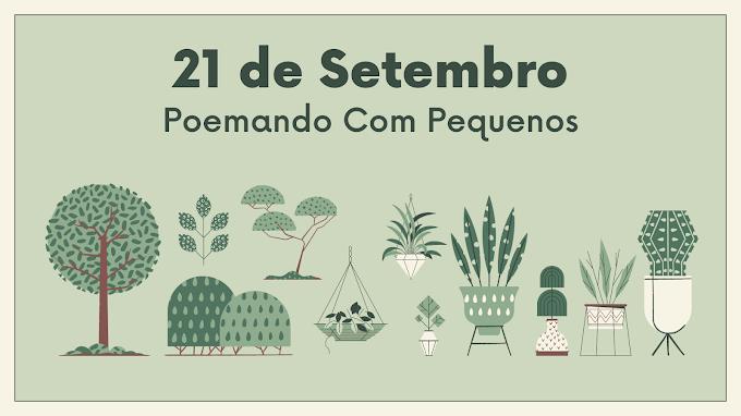21 de setembro -  Poemando com Pequenos