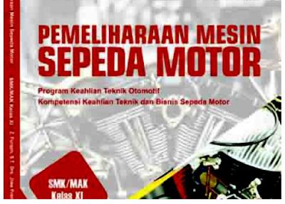 Rpp Pemeliharaan Mesin Sepeda Motor Kurikulum 2013 Revisi 2017/2018 dan Rpp 1 Lembar 2019/2020/2021 Kelas XI Semester 1 dan 2