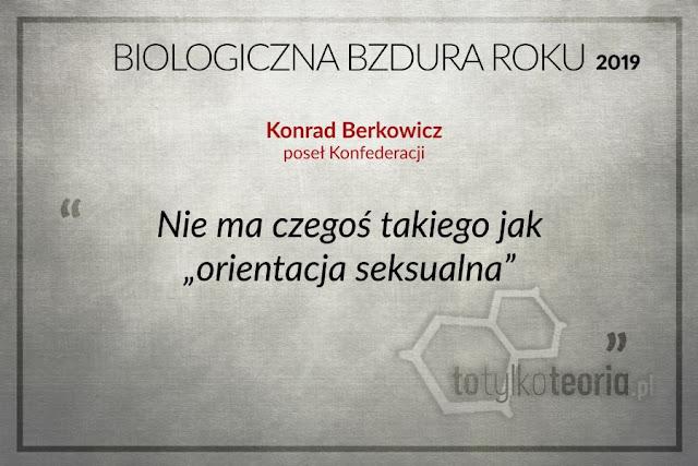 Biologiczna Bzdura Roku 2019 Konrad Berkowicz