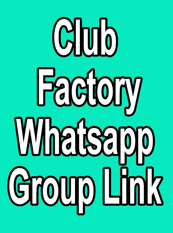 Club Factory Whatsapp Group Link