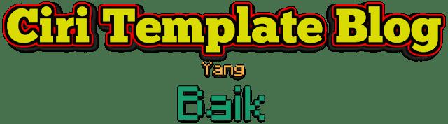Ciri-ciri-template-blog-yang-baik