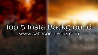Top  5 HD Instagram Background Free Download