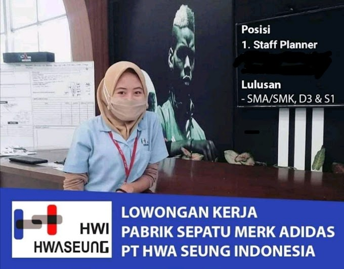 Lowongan Kerja PT Hwa Seung Indonesia (Sepatu Adidas)