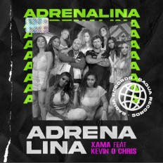 Adrenalina - Xamã ft. MC Kevin O Chris