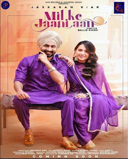 Mil Ke Jaani Aan JASKARAN RIAR Official song listen online _ SUDESH KUMARI - DjPunjab
